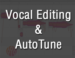 Vocal Editing / AutoTune